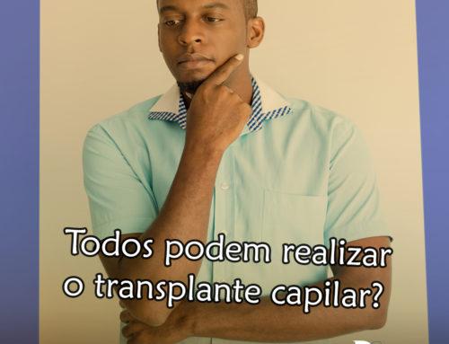 Todos podem realizar o Transplante Capilar?